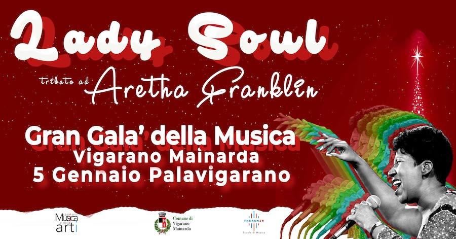 Gran Galà della Musica - Lady Soul - tributo ad Aretha Franklin